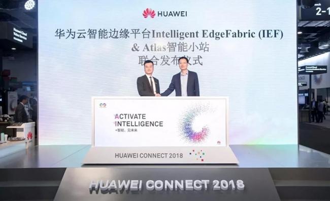 华为云智能边缘平台 IEF & Atlas 500 智能小站联合发布