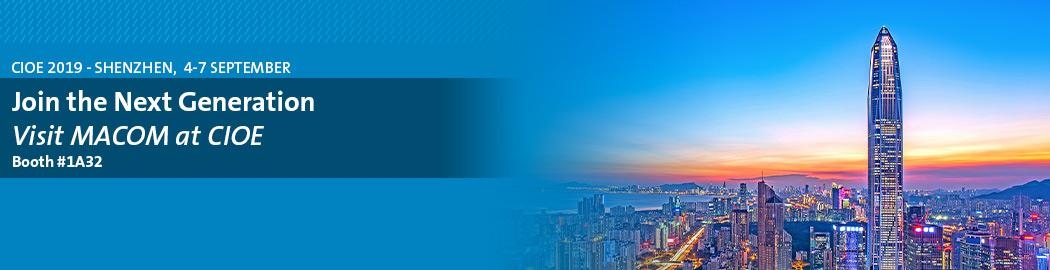 MACOM 将在 2019 年中国光博会(CIOE)上展示高速模拟 PON 和 100G 数据中心组件