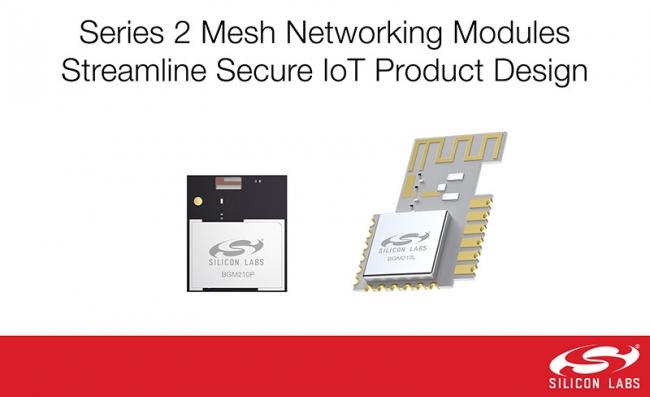 从智能 LED 照明到家庭和工业自动化,Silicon Lab 新型 MGM210x 和 BGM210x Series 2 模块提供一站式无线解决方案
