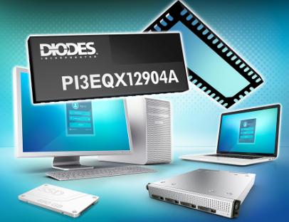 Diodes 公司推出的 PCIe 3.0/SATA3 組合型 ReDriver 提供具低功率作業