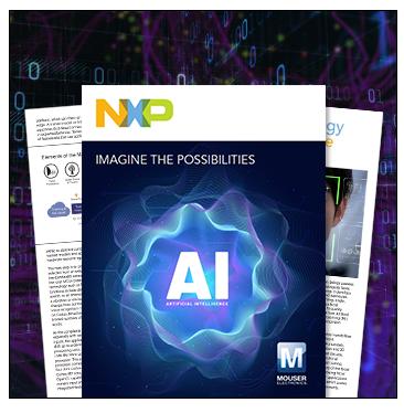 贸泽携手 NXP 推出全新电子书,探索人工智能无限潜能