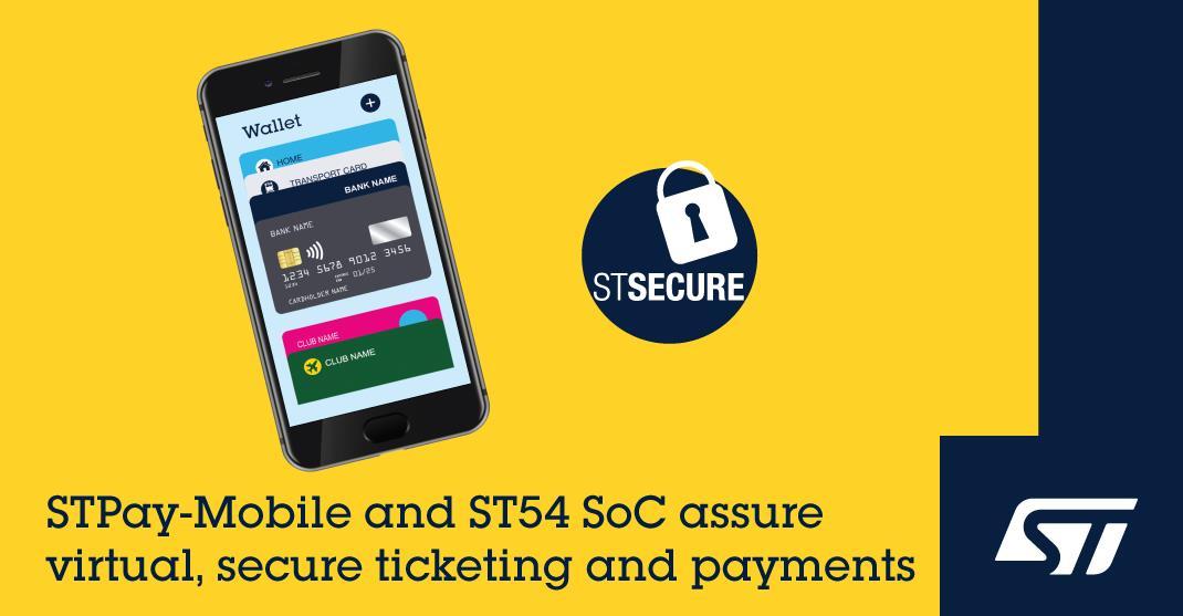 意法半导体发布 STPay-Mobile 移动支付平台 推动灵活、可扩展的虚拟购票和非接支付应用发展