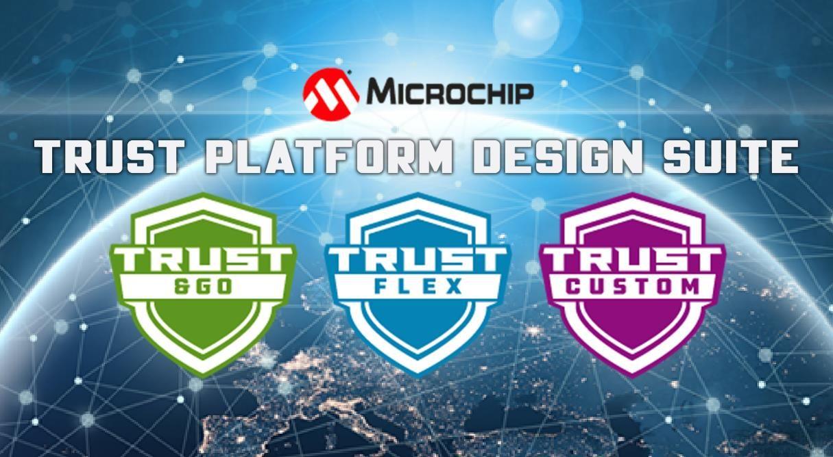 Microchip 发布可信平台设计套件(TPDS)加速嵌入式安全部署,向第三方开放生态系统