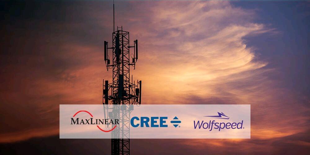科锐GaN-on-SiC功率放大器结合MaxLinear线性化技术,高效赋能新型超宽带5G